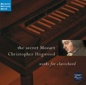 The Secret Mozart - Works for Clavichord