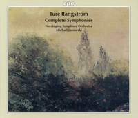 Ture Rangström: Complete Symphonies