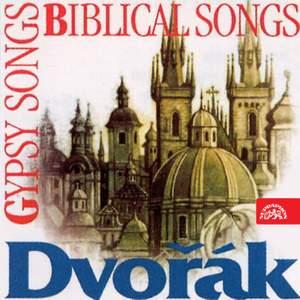 Dvorak: Biblical and Gypsy Songs