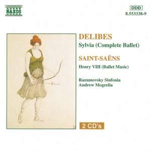 Delibes: Sylvia & Saint-Saëns: Henry VIII