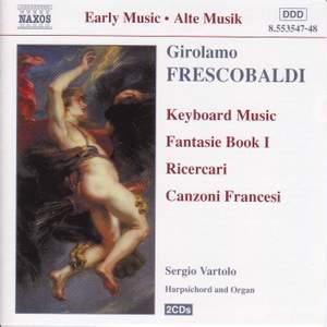 Frescobaldi: Fantasie, Book 1, etc.