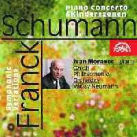 Schumann: Piano Concerto, Franck: Symphonic Variations & Schumann: Kinderszenen