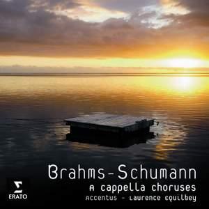 Brahms & Schumann - A Cappella Choruses