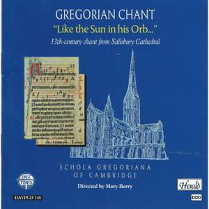 Gregorian Chant: Like the Sun in his Orb