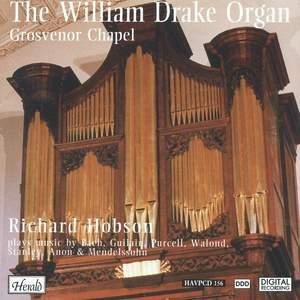 The William Drake Organ in Grosvenor Chapel