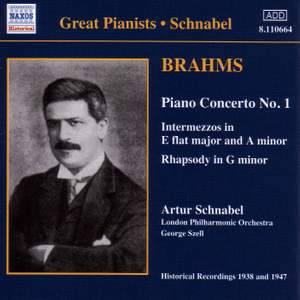 Brahms: Piano Concerto No. 1, 2 Intermezzi, Rhapsody in G minor