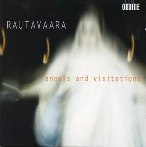 Rautavaara - Angels and Visitations