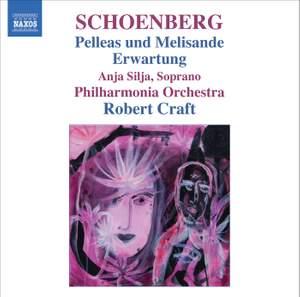 Schoenberg - Pelleas Und Melisande & Erwartung