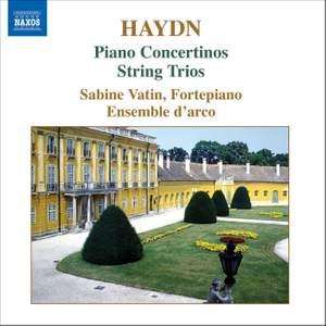 Haydn - Piano Concertinos & String Trios