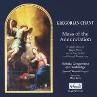 Gregorian Chant - Mass of the Annunciation