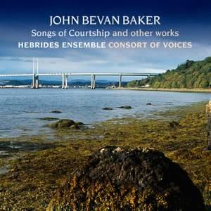 John Bevan Baker - Songs of Courtship