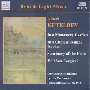 Ketèlbey: In a Monastery Garden and other works