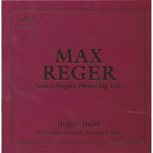 Reger: Seven Organ Pieces