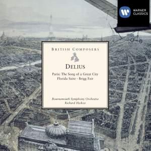 Delius: Paris - Song of a Great City, etc.