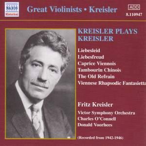 Great Violinists - Kreisler plays Kreisler (1942-1946)
