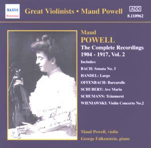 Great Violinists - Maud Powell - Complete Recordings, Vol. 2 (1904-1917)
