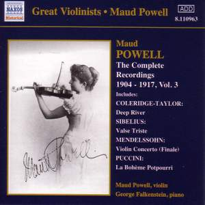 Great Violinists - Maud Powell - Complete Recordings, Vol. 3 (1904-1917)