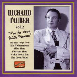 Richard Tauber - I'm in Love with Vienna (1926-1941)