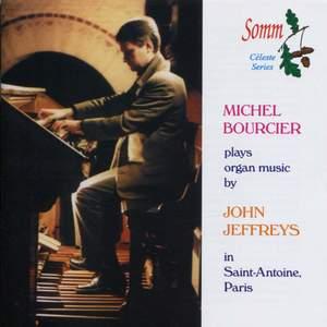 Michel Bourcier plays organ music by John Jeffreys