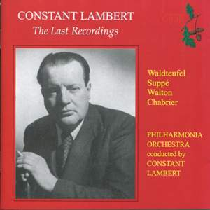 Constant Lambert - The Last Recordings