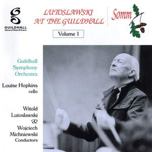 Lutoslawski at the Guildhall - Volume 1