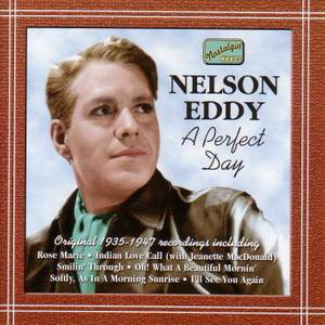 Nelson Eddy - A Perfect Day