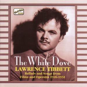 Lawrence Tibbett - The White Dove (1926-1931)
