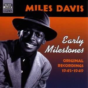 Miles Davis - Early Milestones (1945-1949)