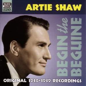 Artie Shaw - Begin the Beguine (1936-1939)