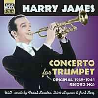 Harry James - Concerto for Trumpet (1939-1941)