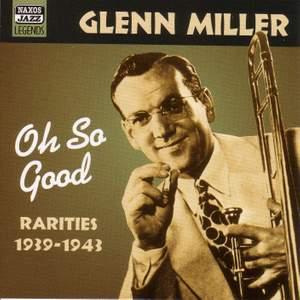 Glen Miller - Oh, So Good