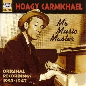Hoagy Carmichael - Mr Music Master (1928-1947)