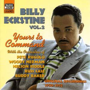 Billy Eckstine - Yours To Command (1950-1952)
