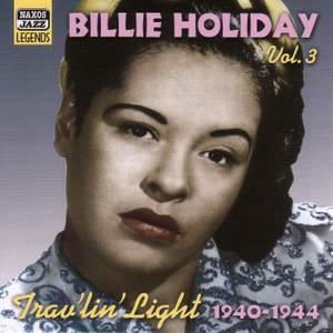 Billie Holiday - Trav'lin' Light (1940-1944)