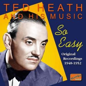 Ted Heath - So Easy (1948-1952)