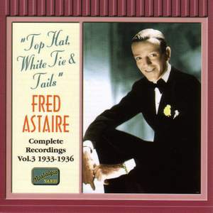 Fred Astaire - Top Hat, White Tie and Tails (1933-1936)