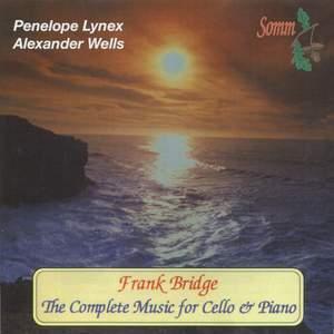 Frank Bridge - The Complete Music for Cello & Piano