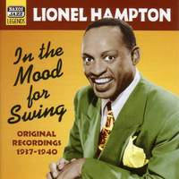 Lionel Hampton - In The Mood For Swing (1937-1940)