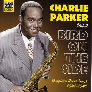 Charlie Parker - Bird on the Side (1941-1947) Product Image