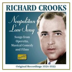 Richard Crooks - Neapolitan Love Song (1924-1933)