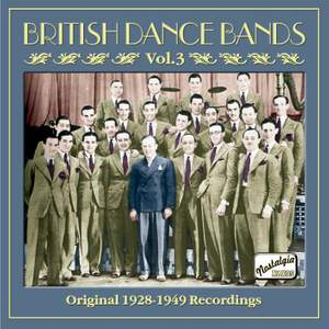 British Dance Bands, Vol. 3 (1928-1949)