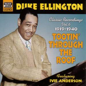 Duke Ellington - Tootin' Through the Roof (1939-1940)