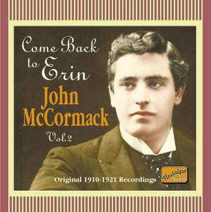 John McCormack - Come Back to Erin (1910-1921)