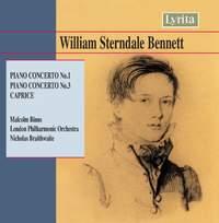 Bennett, W S: Piano Concerto No. 1 in D minor, Op. 1, etc.