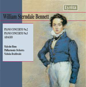 Sterndale Bennett: Piano Concerto No. 2 in E flat, etc.