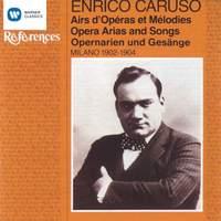 Enrico Caruso - Opera Arias and Songs