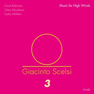 Scelsi Edition Volume 3: Music for High Winds