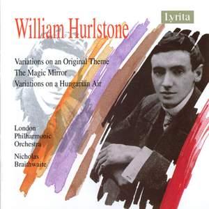 Hurlstone: Variations & The Magic Mirror Suite