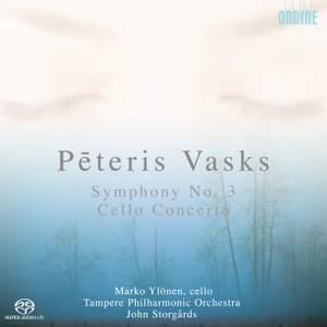 Vasks: Symphony No. 3 & Cello Concerto