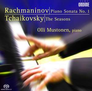 Rachmaninov: Piano Sonata No. 1 & Tchaikovsky: The Seasons
